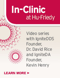 Hu-Friedy In-Clinic Video Series