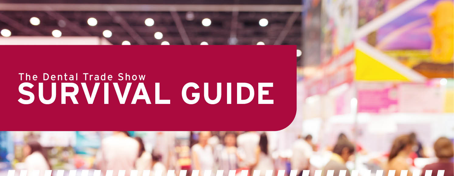 The dental trade show survival guide