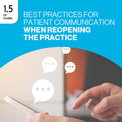 Best Practices for Patient Communication When Reopening the Practice