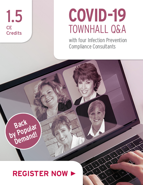 Covid-19 Town Hall: Q & A With 4 Infection Prevention Compliance Consultants