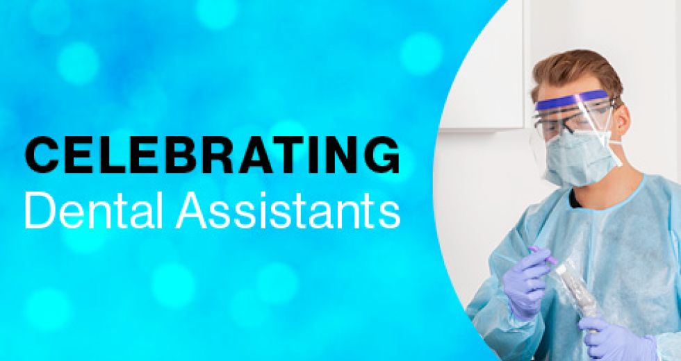 Celebrating Dental Assistants